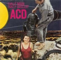 ACD - Half Man Half Biscuit