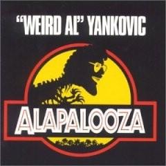 _Weird Al_ Yankovic - Alapalooza