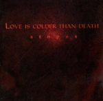 Atopos - Love is Colder Than Death