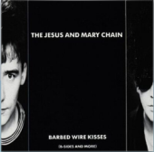 Barbed Wire Kisses by The Jesus and Mary Chain