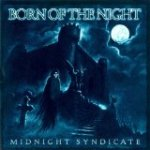 Born of the Night - Midnight Syndicate