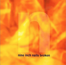 Broken - Nine Inch Nails