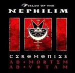 Ceromonies: Ad Mortem Ad Vitam - Fields of the Nephilim