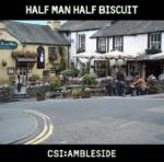 CSI Ambleside - Half Man Half Biscuit