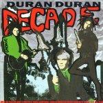 Duran_Duran-Decade–Greatest_Hits