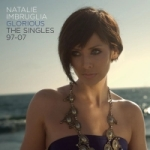 Natalie_Imbruglia_-_Glorious_The_Singles_1997-2007